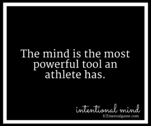 The mind is the most powerful tool an athlete has.