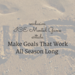 Make Goals That Work All Season Long