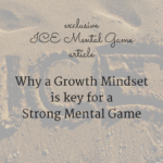 Why a Growth Mindset is Key for a Strong Mental Game
