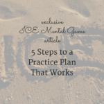 5 Steps to a Practice Plan That Works