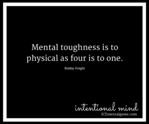 Mental toughness is to physical as four is to one.
